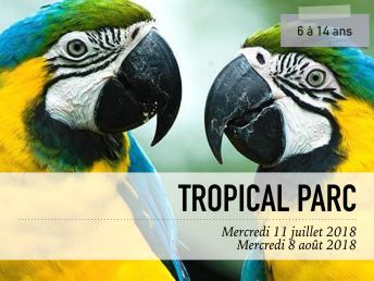 Visuel Tropical Parc
